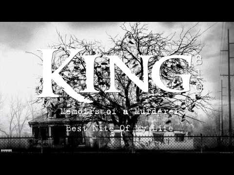 KING 810 - Best Nite Of My Life (Audio)