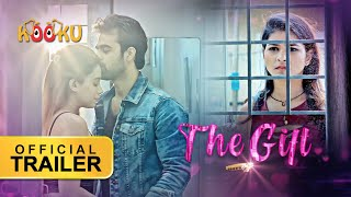 The Gift | #OfficialTrailer​​​​ | #StreamingNOW Download the app from www.KOOKU.app