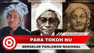 Mengenang Tokoh-tokoh NU Bergelar Pahlawan Nasional