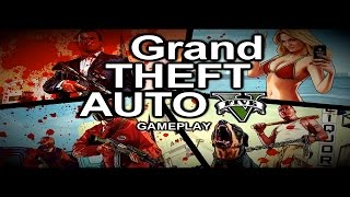GRAND THEFT AUTO V  - GTA 5  GAMEPLAY INTRO