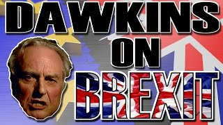 Richard Dawkins on Brexit: My Response (+ 2nd Scottish Referendum) #brexit #indyref2