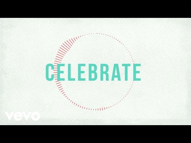 Jason Gray - Celebrate (Lyric Video)
