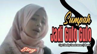 Lagu Minang - Sumpah Gulo Gulo - Etry - (Official Music Video) - Cipt.Henky Hendrawan (Idham).