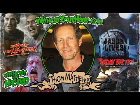 Thom Mathews of Return of the Living Dead and Friday the 13th part VI