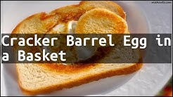 Recipe Cracker Barrel Egg in a Basket