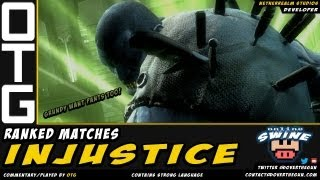 ● Injustice (Ranked Matches) - Online Swine Ep.3