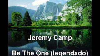 Watch Jeremy Camp Be The One video