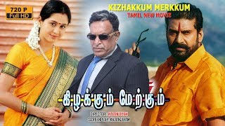 Tamil Movies | Napoleon | Kizhakkum Merkkum | Family Entertainment Movie | New Upload 2017