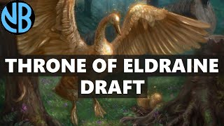 THRONE OF ELDRAINE DRAFT!!! GET MAX WINS BY BEING FLEXIBLE!!!