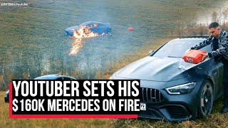 Russian YouTuber sets his $1,60,000 Mercedes on fire, viral video leaves netizens shocked| Cobrapost