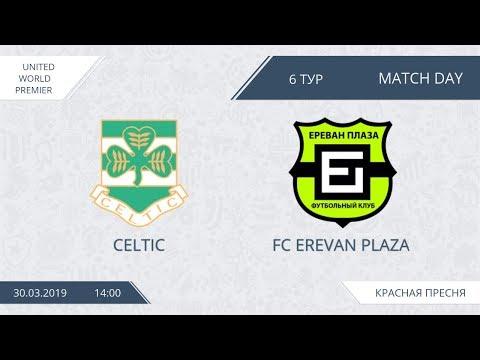 AFL19. United World. Premier League. Day 6. Celtic - Erevan-Plaza