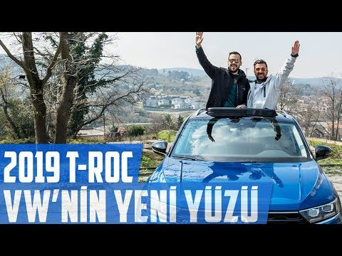 2019 T-ROC | VW'nin Yeni Yüzü