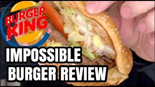 BURGER KING IMPOSSIBLE BURGER REVIEW
