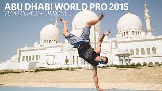 abu dhabi world pro jiu jitsu episode 2 with mackenzie dern clark gracie