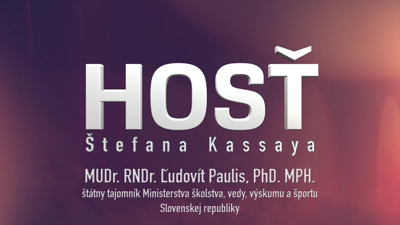 Hosť Štefana Kassaya: MUDr. RNDr. Ľudovít Paulis, PhD., MPH.