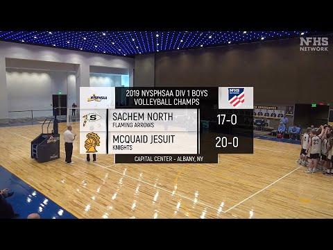 NFHS - 2019 - Division 1 Boys Volleyball State Championship Finals -  McQuaid Jesuit vs Sachem North