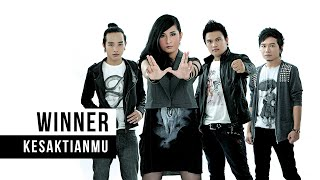 Download Lagu Winner - Kesaktianmu MP3 Terbaru