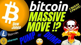 MASSIVE MOVE for BITCOIN LITECOIN ETHEREUM and DOW?? btc price prediction, analysis, news, trading