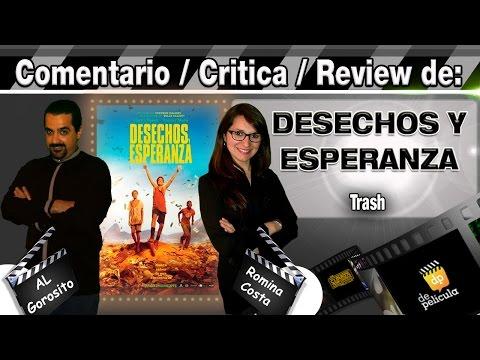 DESECHOS Y ESPERANZA / Trash - comentario / review / opinión / critica de la pelicula