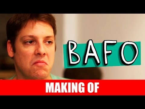 MAKING OF – BAFO