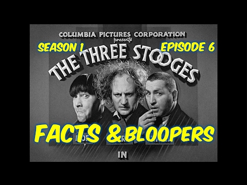 "Season 1 Ep. 6--The Three Stooges--""Restless Knights""--BLOOPERS, FACTS, and MORE!!"