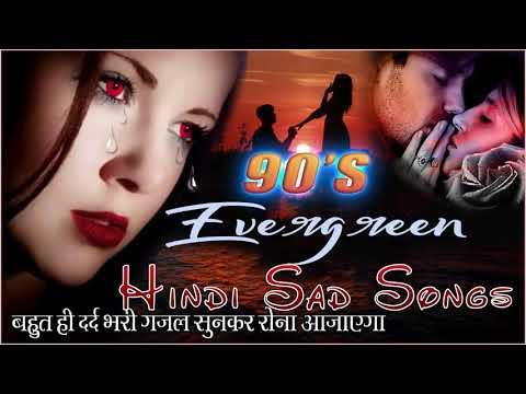 90s Evergreen Songs - प्यार में बेवफाई का सबसे दर्द भरा गीत | Hindi Sad Songs - हिन्दी दर्द भरे गीत