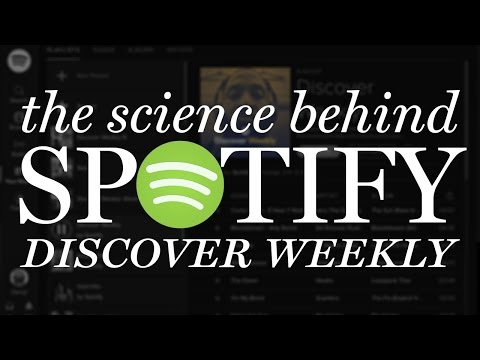 The Science Behind Spotify's Discover Weekly