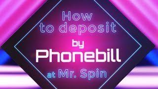 How To Pay By Phone Bill At Mr Spin Mobile Casino