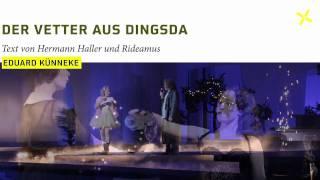 Wuppertaler Bühnen: Der Vetter aus Dingsda (Operette, Trailer)