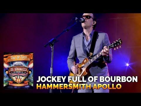 Joe Bonamassa Live Official - Jockey Full Of Bourbon - Tour De Force - Hammersmith Apollo