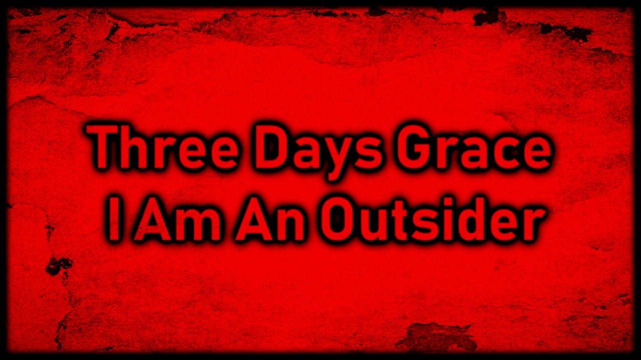 Download Three Days Grace - I Am An Outsider [Lyrics on screen]