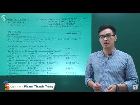 Chữa đề minh họa năm 2018 môn Hóa Học - Thầy giáo : Phạm Thanh Tùng