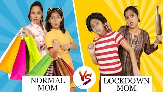 Mom During Lockdown vs Normal Life ft. MyMissAnand | ShrutiArjunAnand