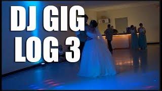 Wedding Gig | Dj Gig Log 3