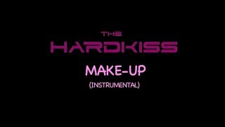 THE HARDKISS Make Up Instrumental