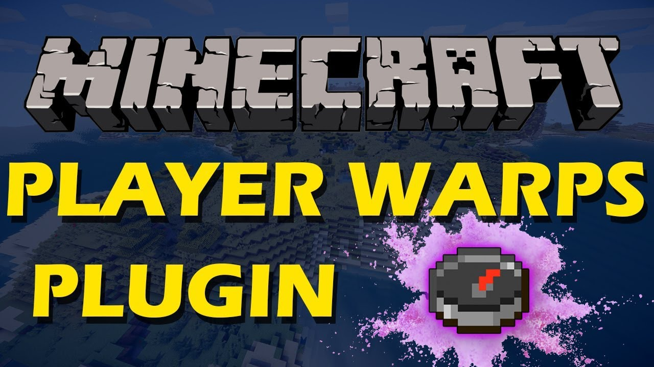 Let your players set warps in Minecraft with Player Warp Plugin by  ServerMiner