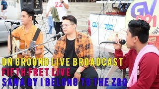 Fifth Fret LIVE cover of SANA by I Belong to the Zoo for GV LIVE BROADCAST ON GROUND at BACOLOR