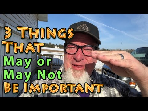 3 Important Things _ maybe _ A Big Family Homestead Message