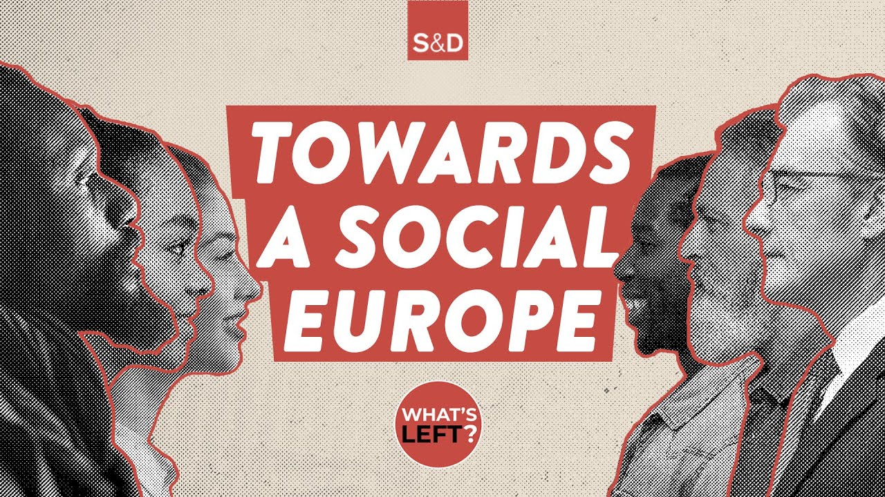 Fighting for your social rights in the EU in 2021 (What's Left teaser)