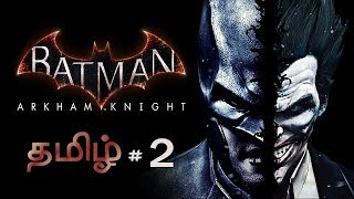Batman Arkham Knight #2 Live Tamil Gaming