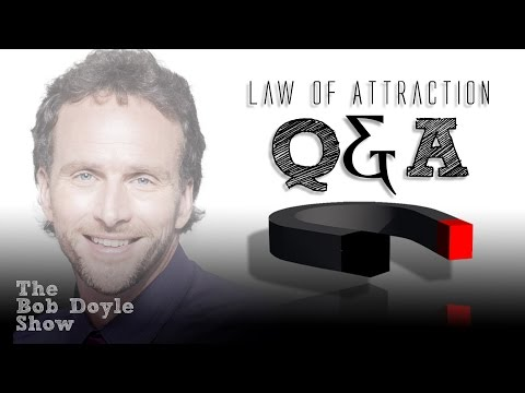Law of Attraction Q&A with Bob Doyle from The Secret