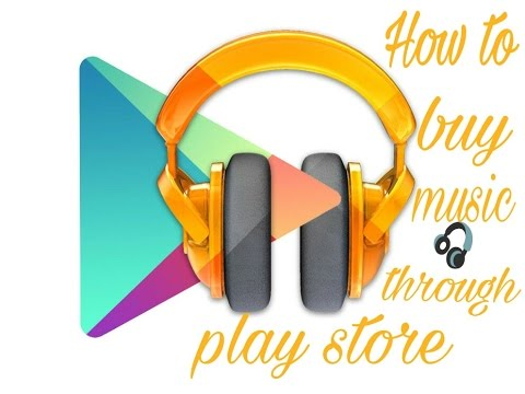 How to buy music through play store