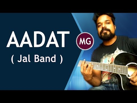 Aadat - Jal Band || Guitar Chords Lesson || Musical Guruji