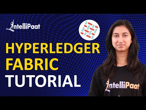 Hyperledger Fabric | Hyperledger Fabric Tutorial | Blockchain Tutorial | Intellipaat