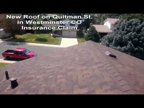 New Roof on Quitman St in Westminster CO Insurance Claim 303 913 6397