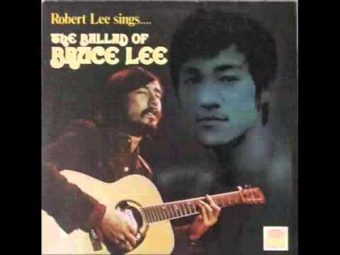 Robert Lee - The Ballad Of Bruce Lee