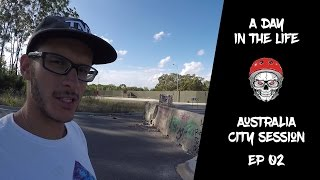 A day in the life: AUS - city session EP II