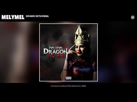 Melymel - Donde Estuviera (Audio)