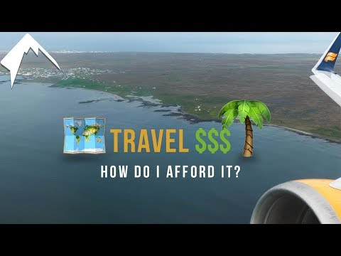 HOW to Afford to TRAVEL?