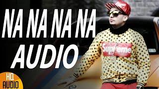 Repeat youtube video NA NA NA NA | J Star | Full Audio | Full Video Coming Soon | J Star Productions
